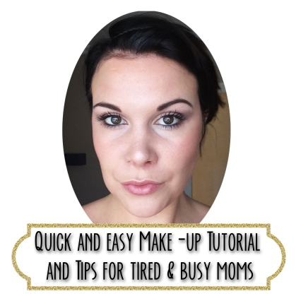 Make-up Tutorial For Tired And Busy Moms Header Image